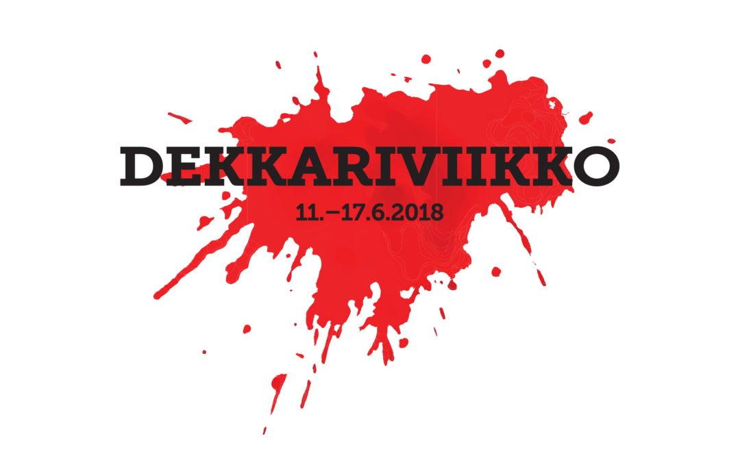 Dekkariviikko 11.6.-17.6.2018!
